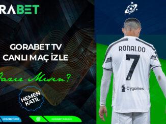 Gorabet Tv Canlı Maç İzle